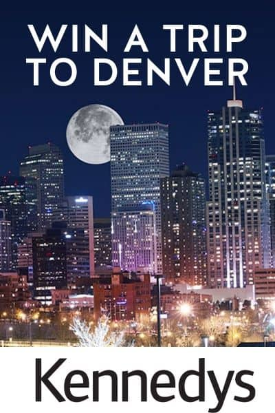 WIN A TRIP TO DENVER
