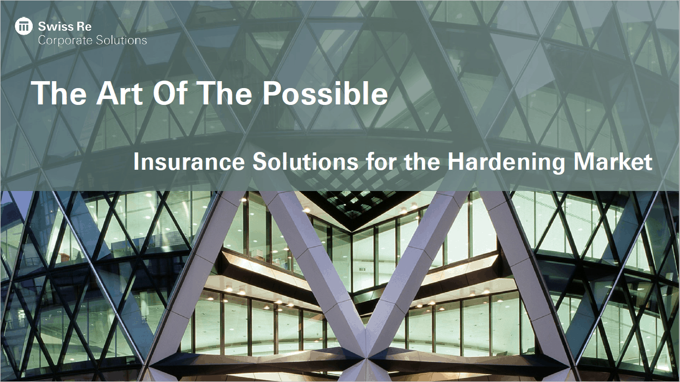 Insurance solutions for the hardening markets